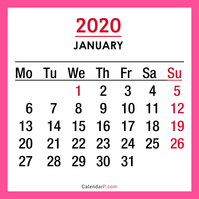 January 2020 Calendar Pink 2020 Monthly Calendars Printable Free – Monday Start, Pink